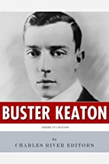 American Legends: The Life of Buster Keaton Kindle Edition
