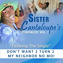 Com'muzic, Vol. 1: Don't Want 2 Turn 2 My Neighbor No Mo!