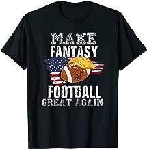 Make Fantasy Football Great Again Funny Donald Trump  T-Shirt
