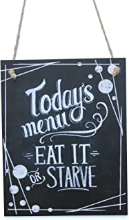 eat it or starve sign