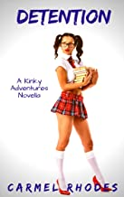 Detention (Kinky Adventures Book 2)