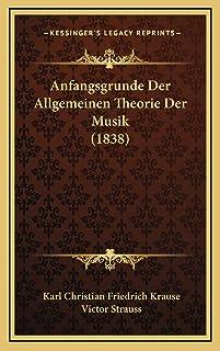 Anfangsgrunde Der Allgemeinen Theorie Der Musik (1838)