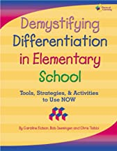 Demystifying Differentiation in Elementary School - Includes Downloadable Digital Content
