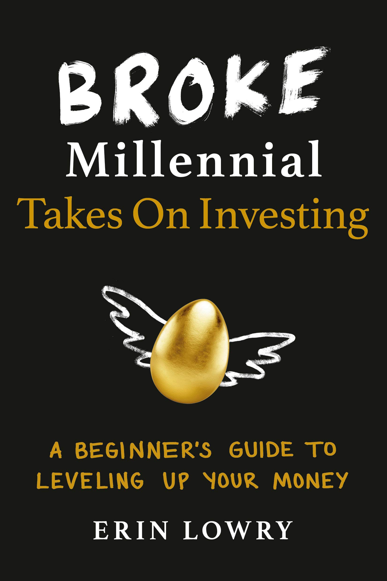 Image OfBroke Millennial Takes On Investing: A Beginner's Guide To Leveling Up Your Money