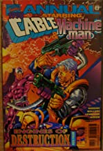 Marvel Comics Annual 1998 Starring Machine Man and Bastion Book Two Engines of Destruction Featuring Cable