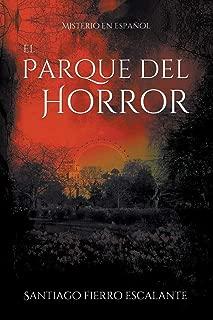 El Parque del Horror: Misterio en Español (Spanish Edition)
