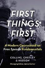 First Things First: A Modern Coursebook on Free Speech Fundamentals