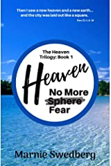 Heaven: No More Sphere, No More Fear (Marnie's Heaven Trilogy Book 1) Kindle Edition