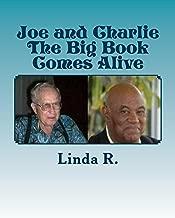 Joe and Charlie:  The Big Book Comes Alive