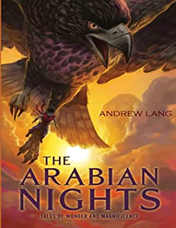 The Arabian Nights: (Annotated Edition)