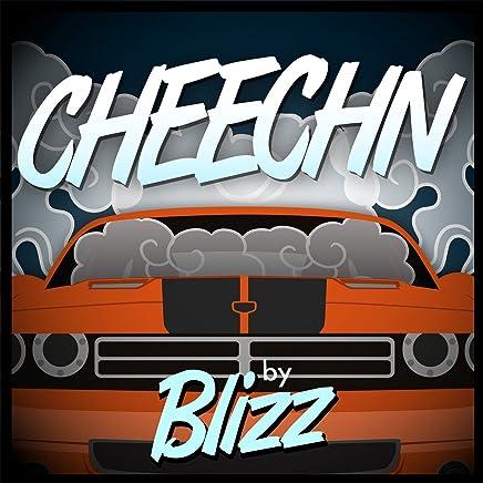 cheechn blizz