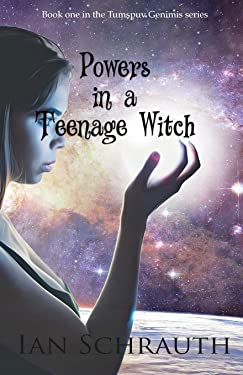 Powers in a teenage witch (Tumspuv Genimis)