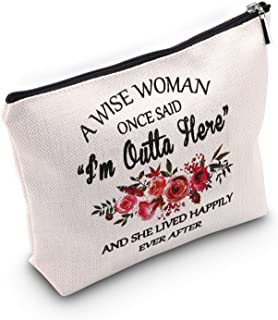"TSOTMO A Wish Woman Once Said""I'm Outta Here""And She Lived Happily Ever After Cosmetic Bags (I'm Outta Here)"