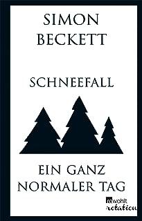 Schneefall & Ein ganz normaler Tag (German Edition)