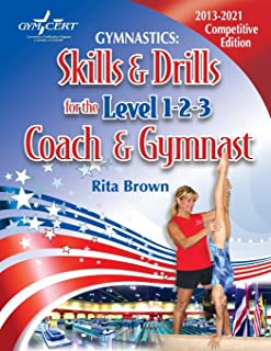 Gymnastics: Skills & Drills for the Level 1, 2 & 3 Coach & Gymnast