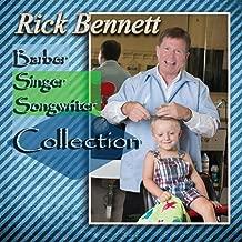 Rick Bennett: Barber, Singer, Songwriter Collection