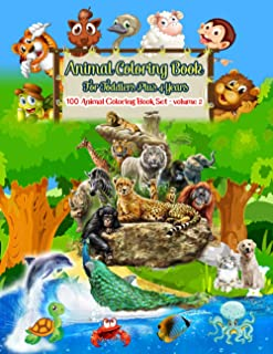 Animal Coloring Book For Toddlers Plus 4 Years - 100 Animal Coloring Book Set – Volume 2: A Coloring Set Baby Animals From...