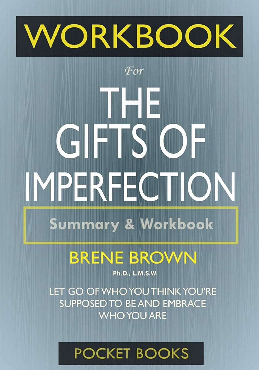 うま寓話兵器庫Workbook For The Gifts of Imperfection: Let Go of Who You Think You're Supposed to Be and Embrace Who You Are
