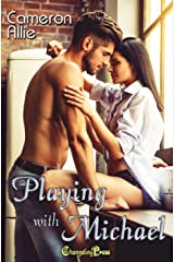 Playing With Michael (Love Me or Leave Me 1) Kindle Edition