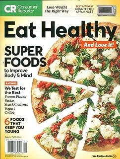 Consumer Reports Eat Healthy Magazine November 2018