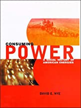 Consuming Power: A Social History of American Energies PDF