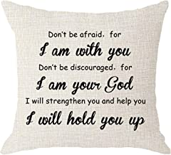 NIDITW Dont Be Afraid for I Am with You Dont Be Discouraged for I Am Your God Beige Body Burlap Decorative Square Pillow Case Cover Pillowcase for Sofa 18x18 Inches