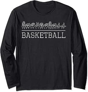 Deaf Pride ASL Sign Language Basketball Sports Lover Fan Long Sleeve T-Shirt