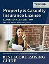 Property and Casualty Insurance License Exam Study Guide 2019-2020: P&C Exam Prep and Practice Test Questions