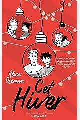 Cet hiver - Une novella dans l'univers de Heartstopper (Amour) Format Kindle