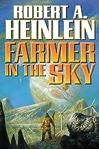 Farmer in the Sky by Robert A. Heinlein (30-Jun-2009) Mass Market Paperback