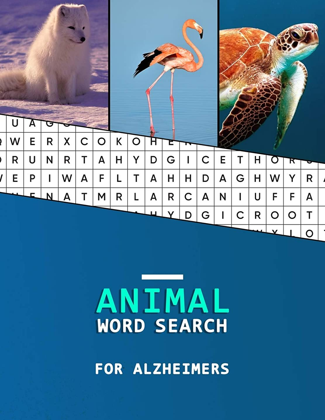 Animal Word Search for Alzheimers: A wordsearch with large prints for those suffering from dementia - Easy progressive style