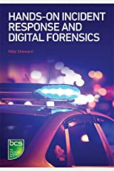 Hands-on Incident Response and Digital Forensics Kindle Edition