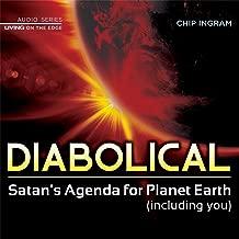 Diabolical - Satan's Agenda for Planet Earth (Including You)