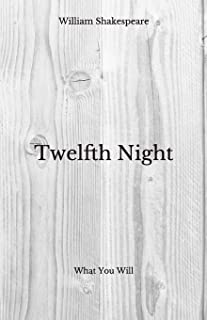 Twelfth Night: What You Will - Beyond World's Classics