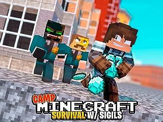 Clip: Camp Minecraft Survival (Sigils)