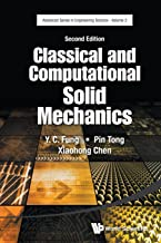 Classical and Computational Solid Mechanics: Second Edition (Advanced Engineering Science)