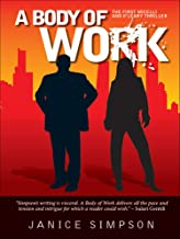 A Body of Work: The First Micelli and O'Leary Thriller
