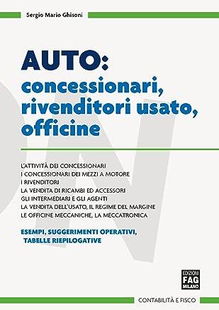 Auto: concessionari, rivenditori usato, officine