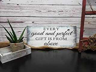 Ruskin352 Christian Wall Art Wood Sign Every Good And Perfect Gift Is From Above James 117 Nursery Sign Babyshower Gift Pallet Farmhouse