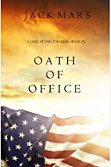 Oath of Office (a Luke Stone Thriller—Book #2) Kindle Edition