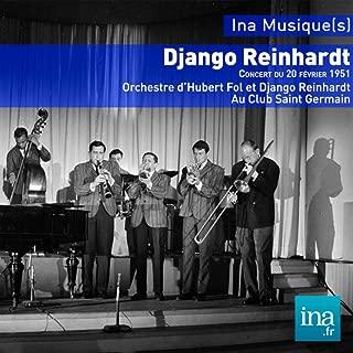 Django Reinhardt, Orchestre d'Hubert Fol et Django Reinhardt au Club Saint Germain