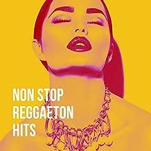 Non Stop Reggaeton Hits