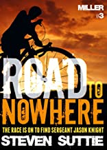 Road To Nowhere : DCI Miller 3: An absolutely unputdownable psychological thriller