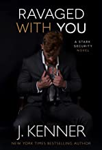 Ravaged With You (Stark Security Book 7)