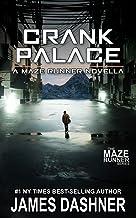 Download Book Crank Palace: A Maze Runner Novella PDF