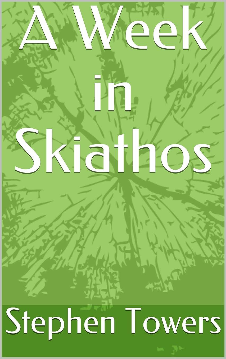 A Week in Skiathos (English Edition)