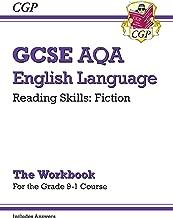 New Grade 9-1 GCSE English Language AQA Reading Skills Workbook: Fiction (includes Answers) (CGP GCSE English 9-1 Revision)