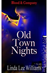 Old Town Nights (Blood & Company - Family, friends, & fangs Book 1) Kindle Edition