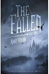 The Fallen: Part Two: The Watcher Series: Book Five Kindle Edition