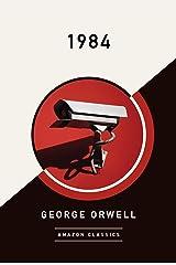 1984 (AmazonClassics Edition) (English Edition) eBook Kindle